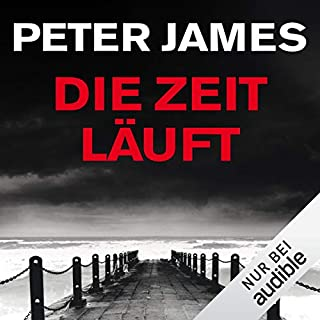 Die Zeit läuft     Roy Grace 9              Autor:                                                                                                                                 Peter James                               Sprecher:                                                                                                                                 Hans Jürgen Stockerl                      Spieldauer: 13 Std. und 13 Min.     119 Bewertungen     Gesamt 4,4