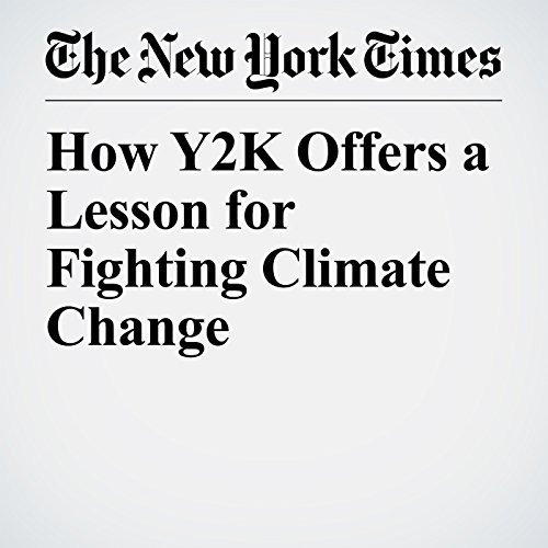 How Y2K Offers a Lesson for Fighting Climate Change copertina