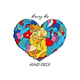Marry Me / HAND DRIP