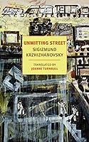 Unwitting Street (New York Review Books Classics)