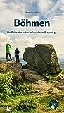 Böhmen: Ein Reiseführer ins tschechische Erzgebirge