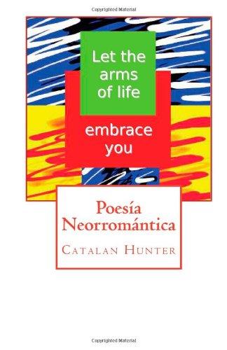 Poesía Neorromántica: 1-60p; Catalan Hunter