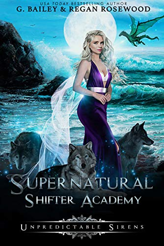 Unpredictable Sirens (Supernatural Shifter Academy Book 4) (English Edition)