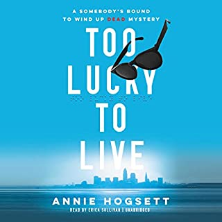 Too Lucky to Live audiobook cover art