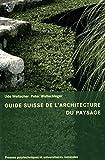 Guide suisse de l'architecture du paysage