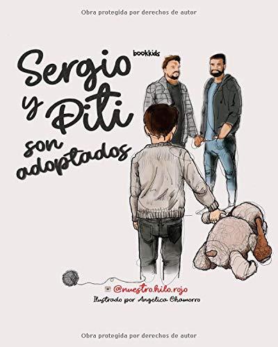 SERGIO Y PITI SON ADOPTADOS