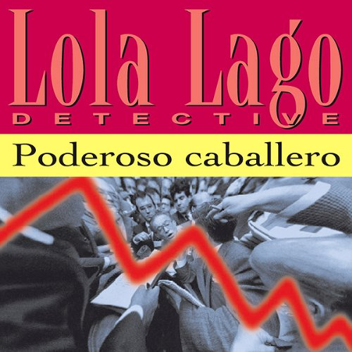 Poderoso Caballero [Powerful Gentleman] audiobook cover art