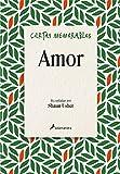 Cartas memorables: Amor (Salamandra Narrativa)