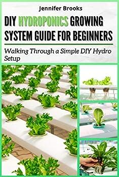 DIY HYDROPONICS GROWING SYSTEM GUIDE FOR BEGINNERS  Walking Through a Simple DIY Hydro Setup