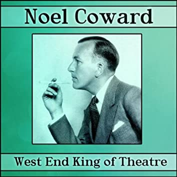 West End King Of Theatre