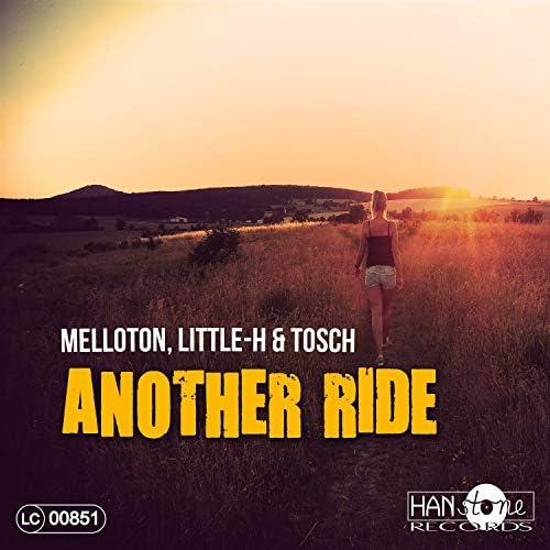 Melloton, Little-H & Tosch