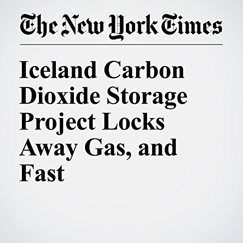 Iceland Carbon Dioxide Storage Project Locks Away Gas, and Fast cover art