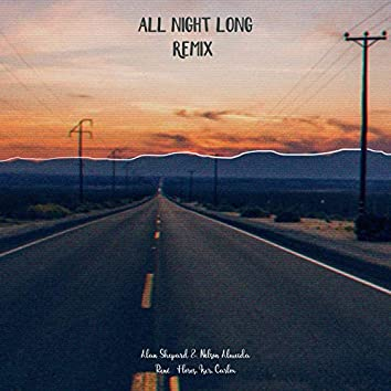 All Night Long (Remix)