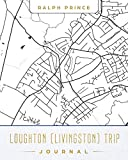 Loughton (UK) Trip Journal: Lined Travel Journal/Diary/Notebook With Loughton (UK) Map Cover Art [Idioma Inglés]