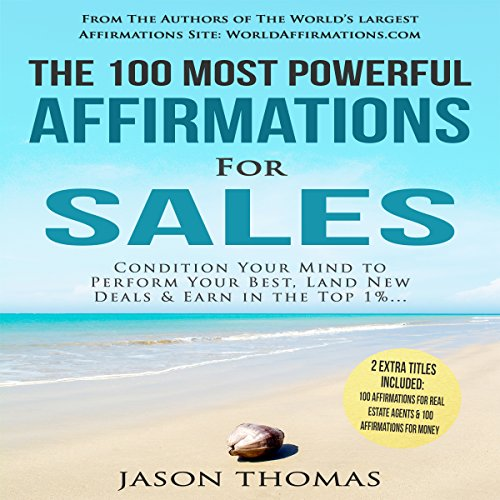 The 100 Most Powerful Affirmations for Sales audiobook cover art