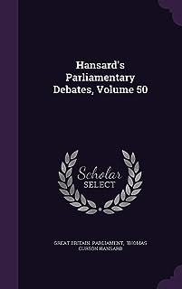 Hansard's Parliamentary Debates, Volume 50