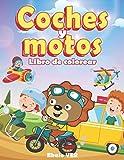 Libro de colorear coches y motos: Libro para colorear para niños a partir de 4 años | dibujo de dibujos animados sobre el tema de los vehículos para ... a colorear sin exagerar | versión en español