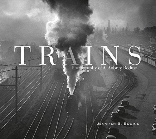 Trains: Photography of A. Aubrey Bodine