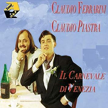 Claudio Ferrarini & Claudio Piastra: Il Carnevale Di Venezia