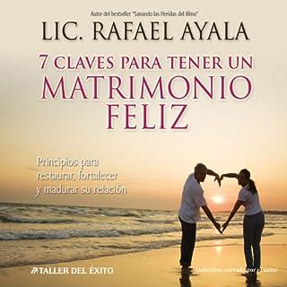 7 Claves para tener un Matrimonio Feliz [7 Keys to a Happy Marriage] cover art