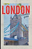 London welcomes you: Pretty journal notebook for UK Travel Vacation Holiday Business trip retro style