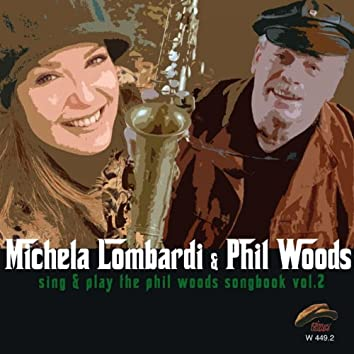 Sing & Play the Phil Woods Songbook, Vol. 2