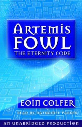 The Eternity Code: Artemis Fowl, Book 3