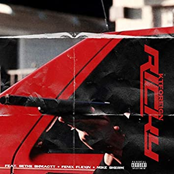 Ricky (feat. Sethii Shmactt, Fenix Flexin & Mike Sherm)