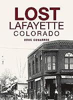 Lost Lafayette, Colorado