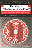 The Key to The Name of the Rose: Including Translations of All Non-English Passages (Ann Arbor Paperbacks) - Adele J. Haft