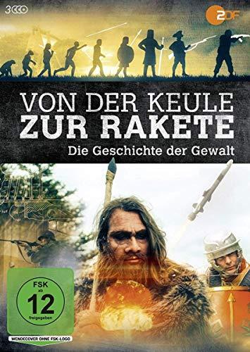 Von der Keule zur Rakete - Die Geschichte der Gewalt [3 DVDs]