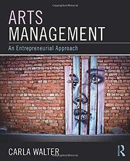 Arts Management: An entrepreneurial approach