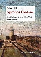 Apropos Fontane: Einblicke in ein facettenreiches Werk