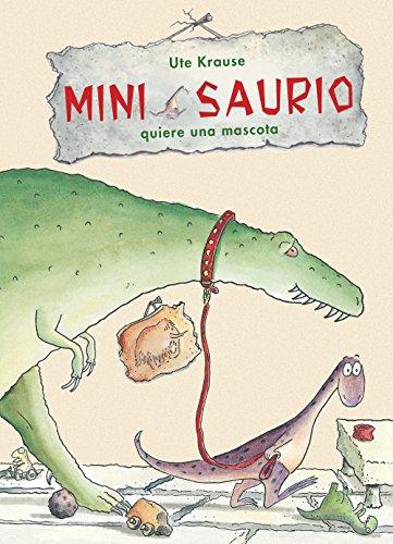 MINI SAURIO quiere una mascota: 1
