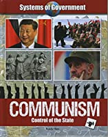 Communism: Control of the State (Systems of Government)