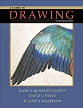 By Daniel M. Mendelowitz, David L. Faber, Duane A. Wakeham: A Guide to Drawing Seventh (7th) Edition