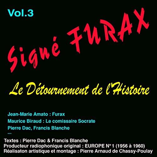 Couverture de Le détournement de l'histoire (Signé Furax 3)