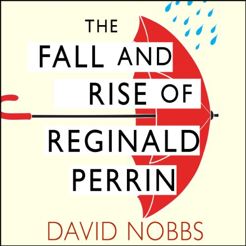The Fall and Rise of Reginald Perrin audiobook cover art