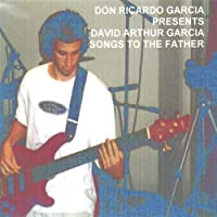 Songs to the Father