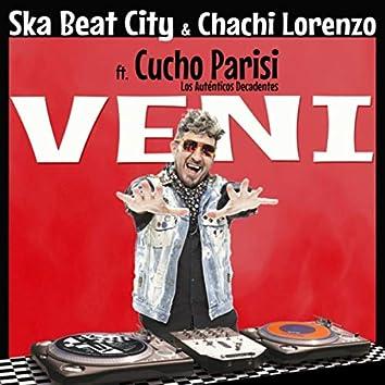 Veni (feat. Cucho Parisi & Los Auténticos Decadentes)
