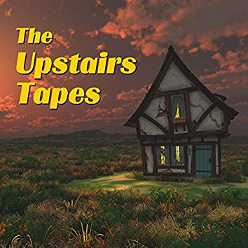 The Upstairs Tapes