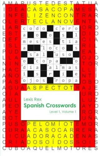 Spanish Crosswords: Level 1 (Volume 1)
