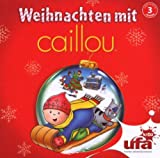 Weihnachten mit Caillou,Audio - Caillou