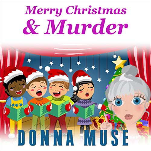 Merry Christmas & Murder Audiobook By Donna Muse cover art