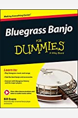 Bluegrass Banjo For Dummies Kindle Edition