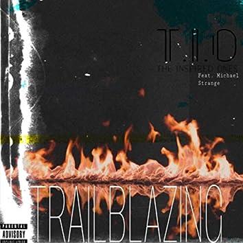 Trailblazing (feat. Michael Strange)