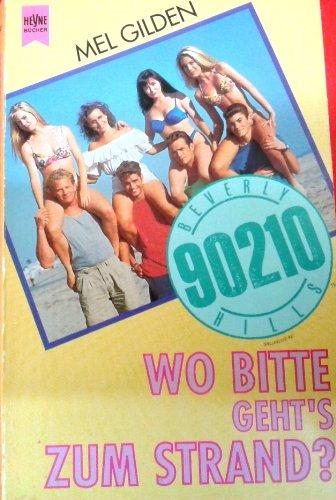 Beverly Hills 90210, Wo bitte geht's zum Strand?