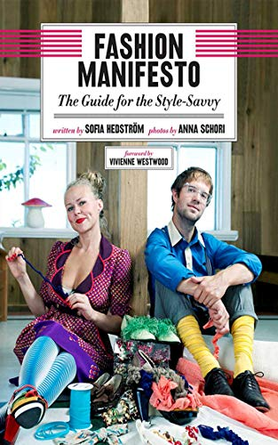 Fashion Manifesto: The Guide for the Style-Savvy (English Edition)