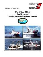 Coast Guard Boat Readiness and Standardization Program Manual - COMDTINST M16114.24B