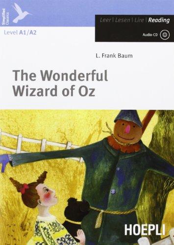 The wonderful wizard of Oz. Livello 1 (A1). Con CD Audio. Con espansione online [Lingua inglese]